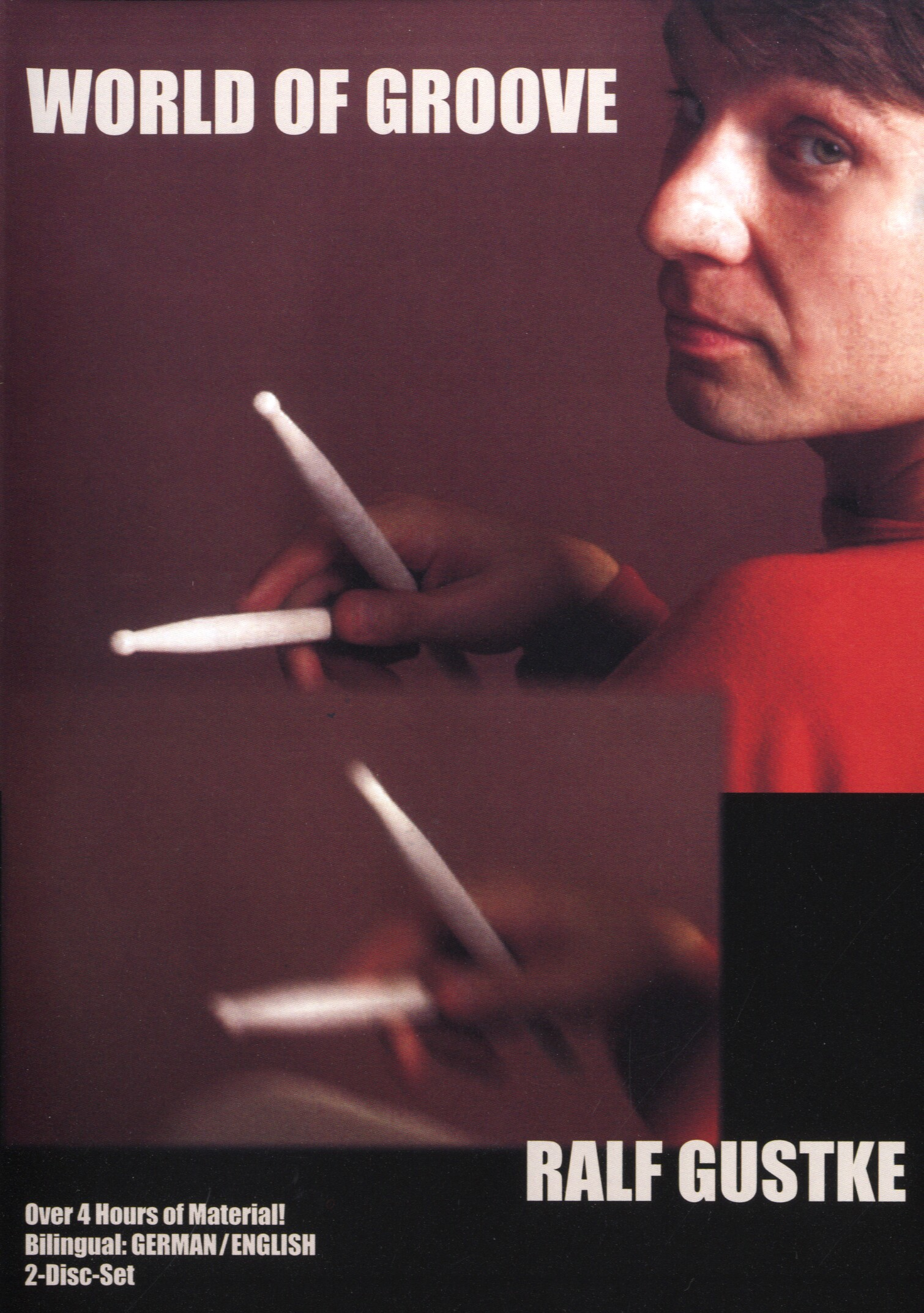 Ralf Gustke: World Of Groove: Drum Kit: Instrumental Tutor