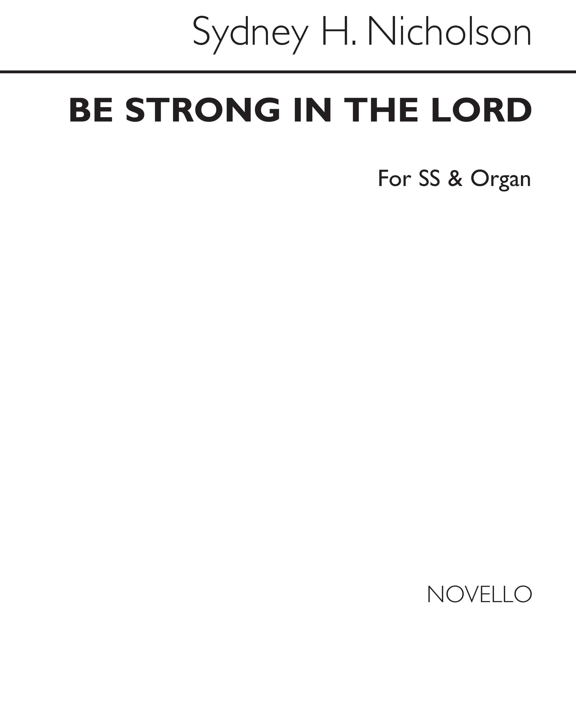 Sydney Nicholson: Be Strong In The Lord: Soprano: Vocal Score