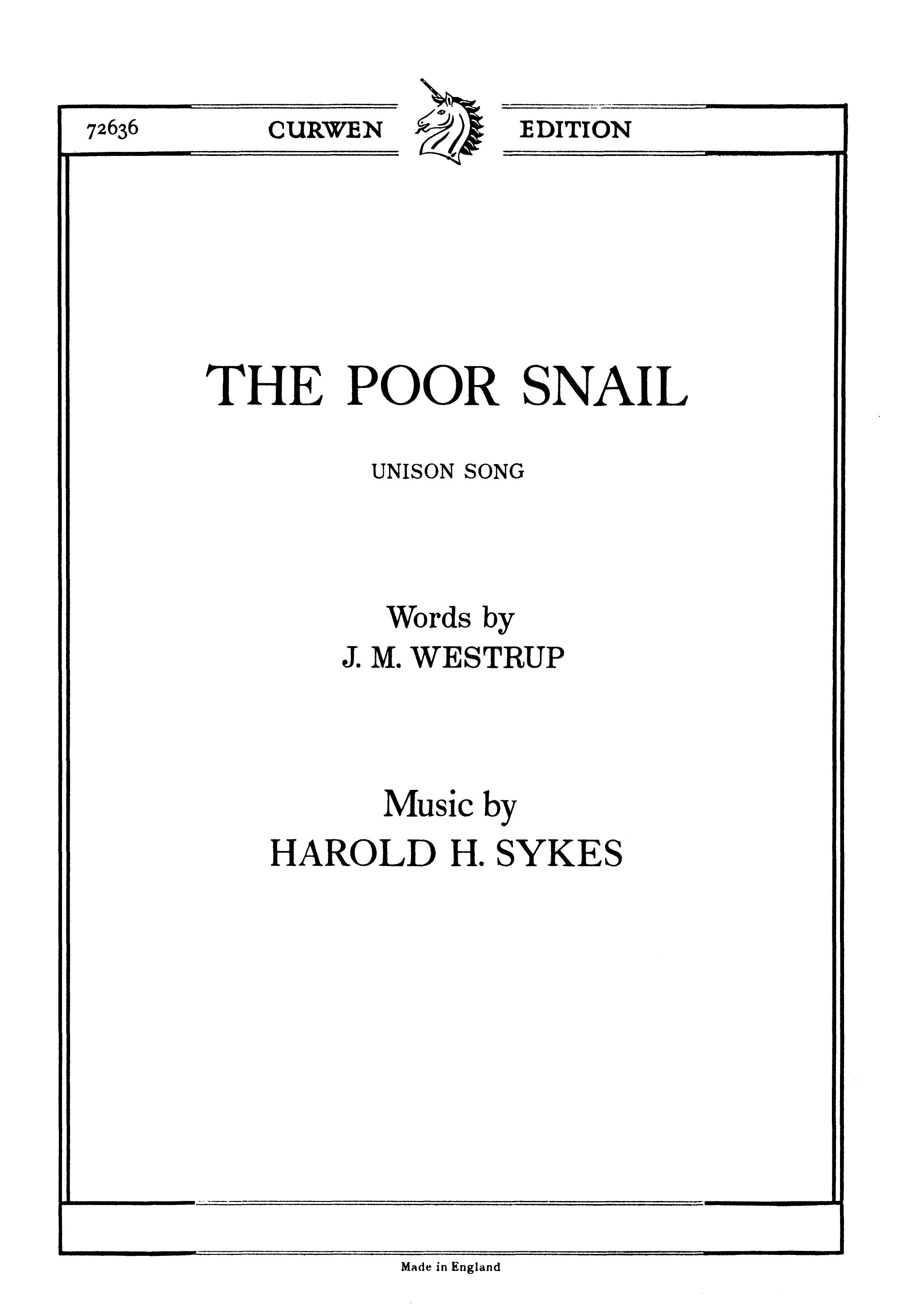 Harold H. Sykes: The Poor Snail: Unison Voices: Vocal Score