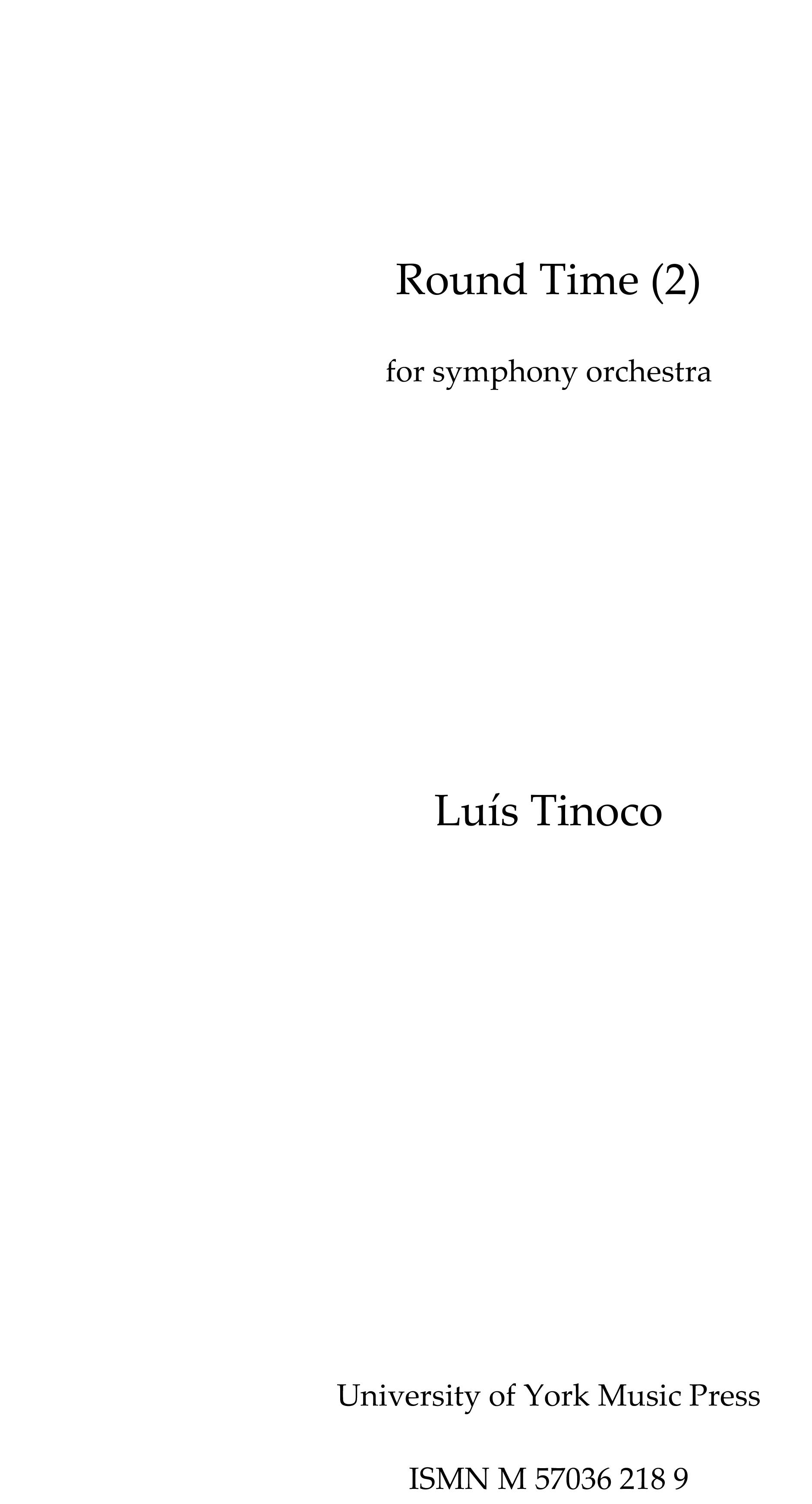 Luís Tinoco: Round Time [2]: Orchestra: Score