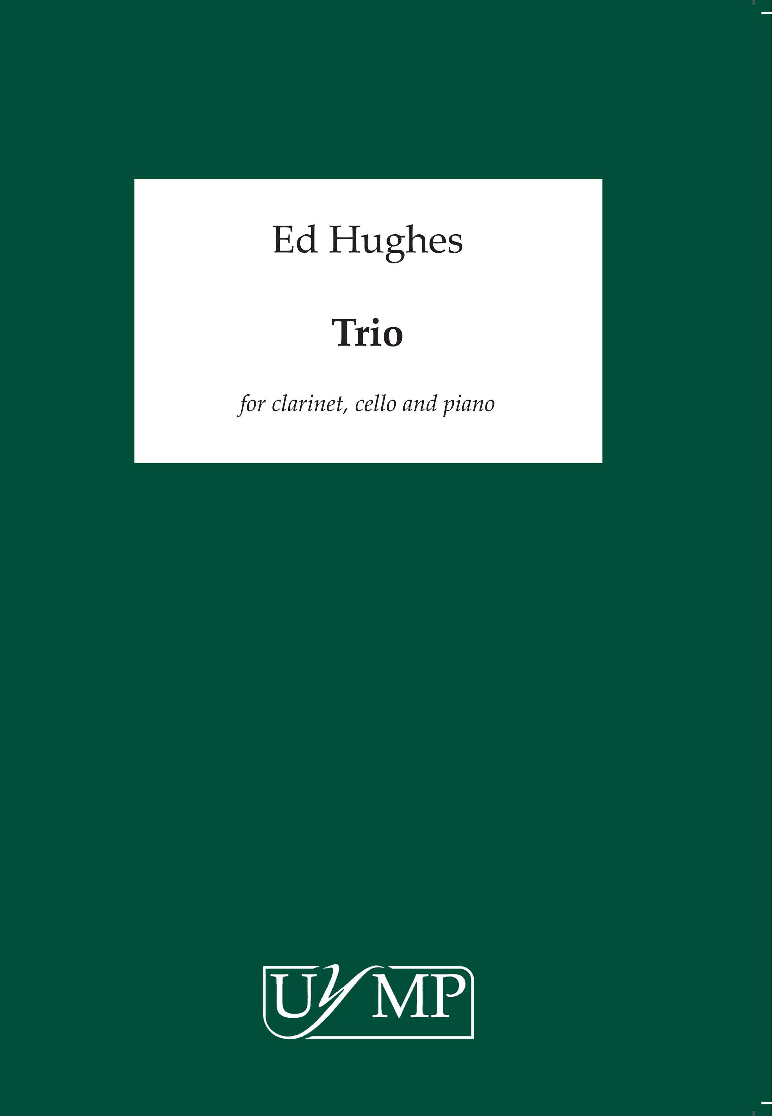 Ed Hughes: Trio - Performing Score And Parts: Clarinet & Cello: Score and Parts