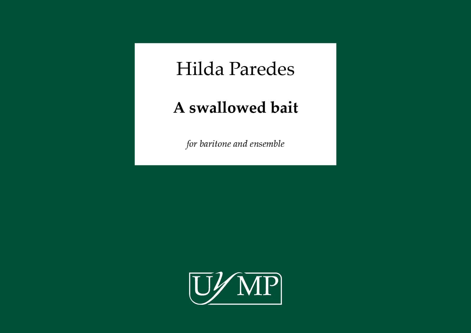 Hilda Paredes: A Swallowed Bait - A3 Conductor's Score: Ensemble: Score