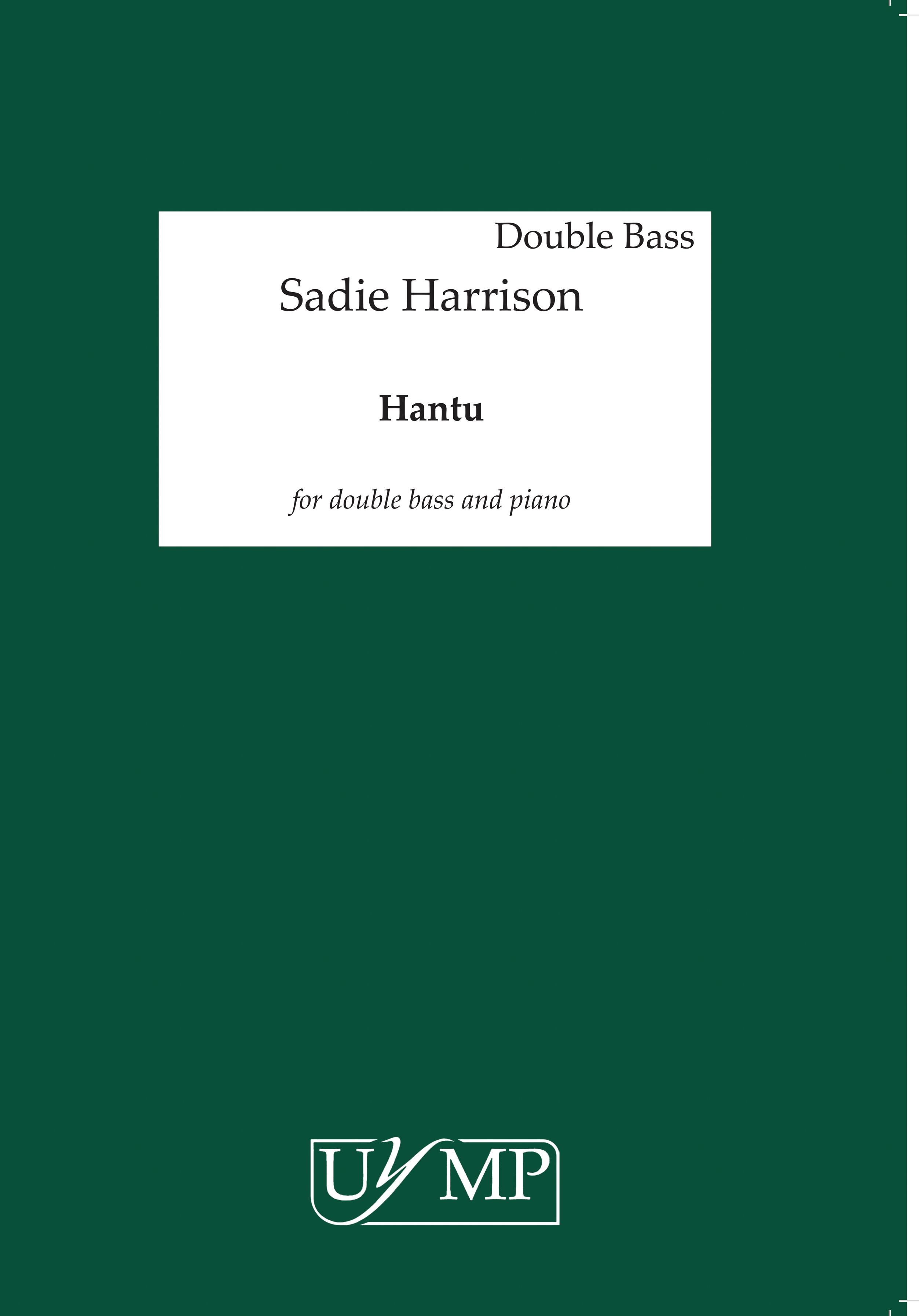 Sadie Harrison: Hantu: Double Bass: Score