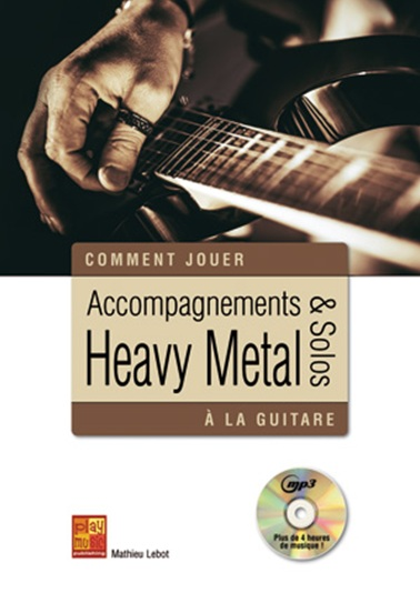 Accompagnements & Solos Heavy Metal (Livre/CD)