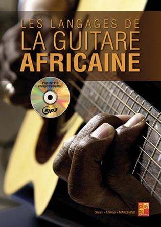 Marchand Olivier - Les Langages De La Guitare Africaine + Cd
