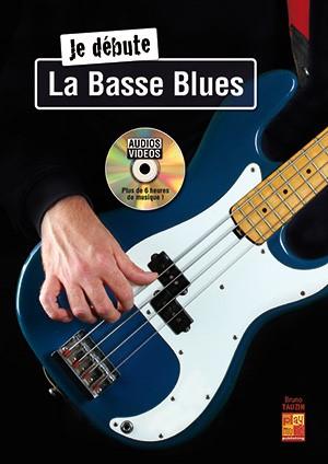 Bruno Tauzin: Jé Débute - La Basse Blues: Bass Guitar: Instrumental Tutor