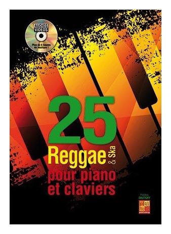 25 Reggae and Ska: Piano: Mixed Songbook