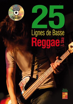 Bruno Tauzin: 25 Lignes De Basse Reggae Et Ska. Sheet Music for Bass Guitar