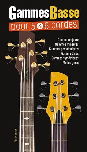 Gammes Basse Pour 5 & 6 Cordes: Bass Guitar: Instrumental Tutor
