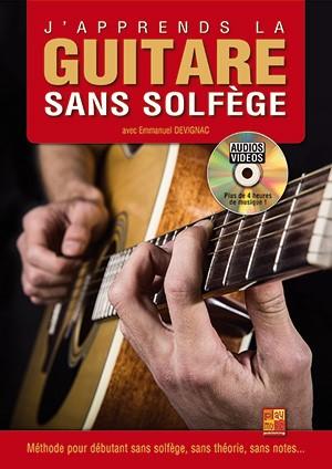 J'apprends la guitare sans solfège - 1 Livre + 1 Disque (Audios/Vidéos)