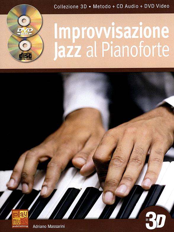 Adriano Massarini: Improvvisazione Jazz Al Pianoforte In 3D: Piano: Instrumental