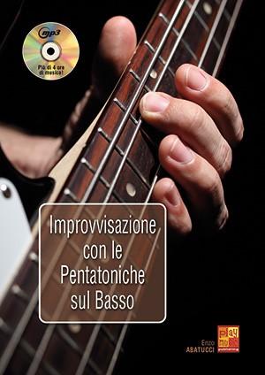 Improvvisazione Con Le Pentatoniche Sul Basso: Bass Guitar: Instrumental Tutor