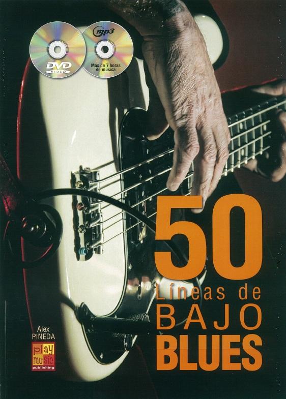 Alex Pineda: 50 Líneas De Bajo Blues: Bass Guitar: Instrumental Album