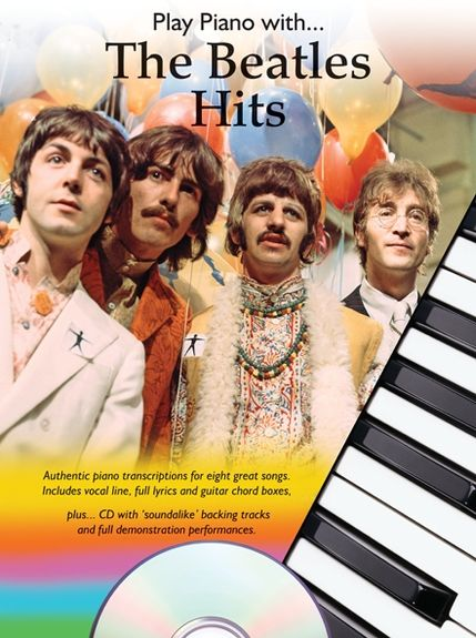 The Beatles: Play Piano With... The Beatles Hits: Piano: Vocal Album