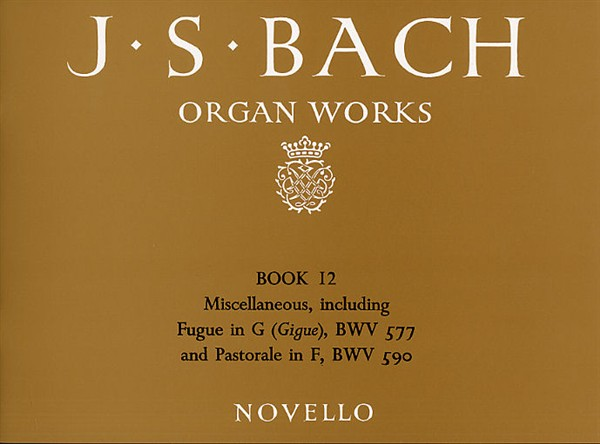 Johann Sebastian Bach: Organ Works Book 12: Organ: Instrumental Album