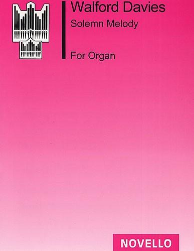 H. Walford Davies: Solemn Melody: Organ: Instrumental Work