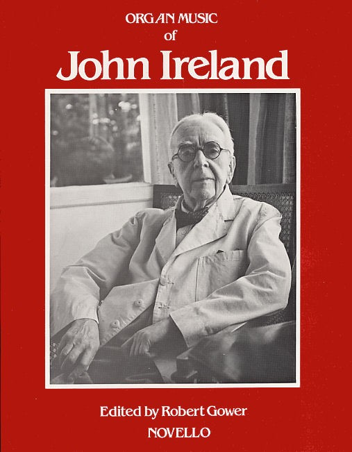 John Ireland: The Organ Music Of John Ireland: Organ: Instrumental Album