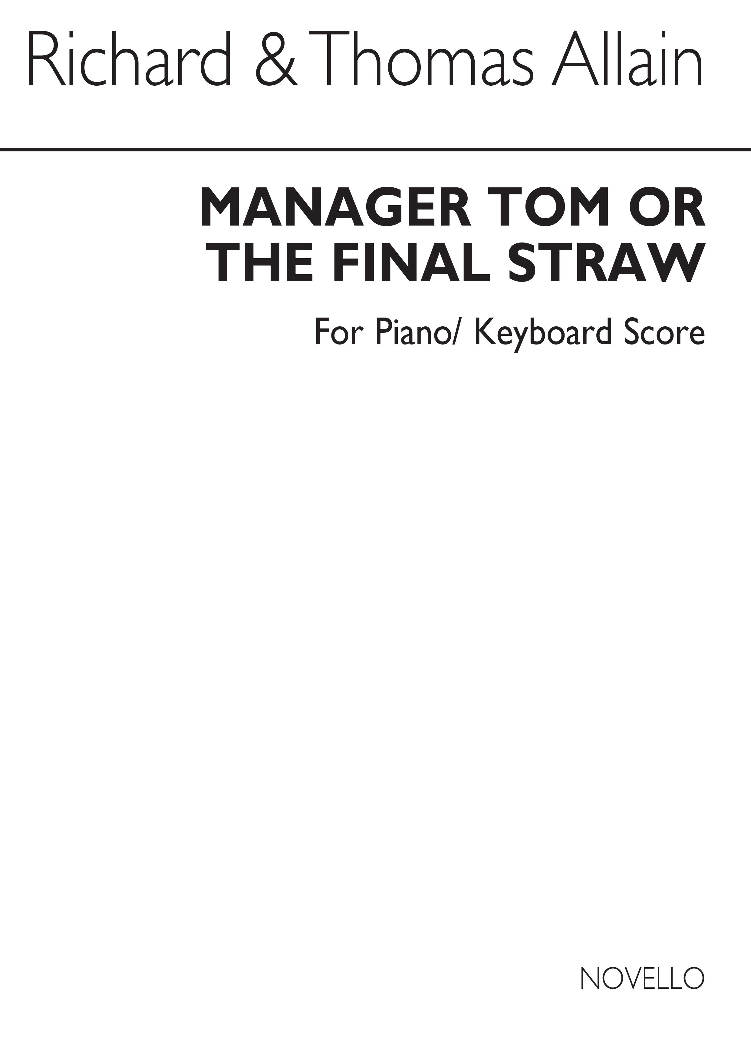 Richard Allain Thomas Allain: Manger Tom (Score/CD): 2-Part Choir: Vocal Score