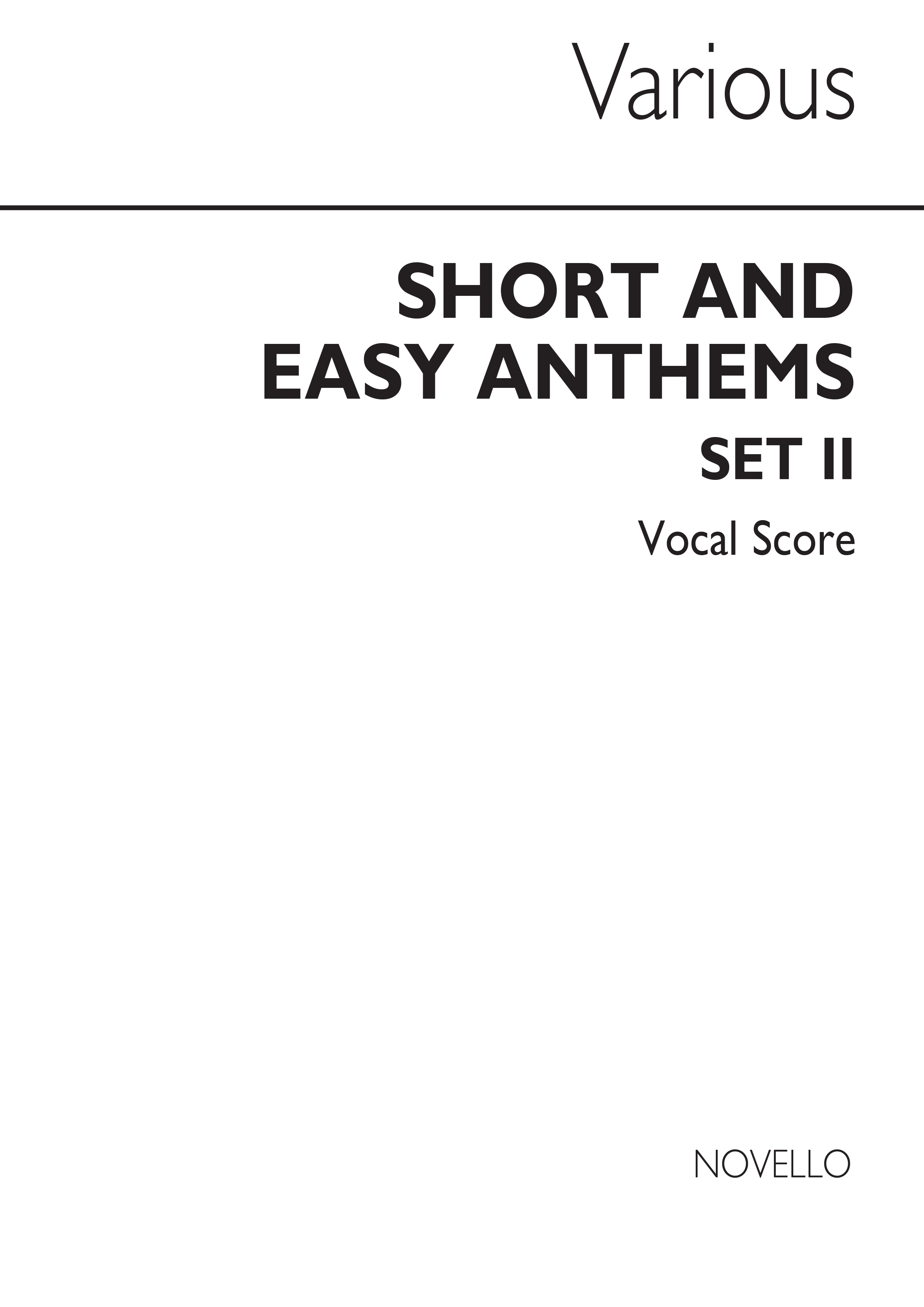 Short And Easy Anthems: Set 2: SATB: Vocal Score
