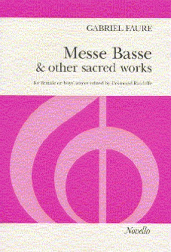 Gabriel Fauré: Messe Basse And Other Sacred Works: SSA: Vocal Score