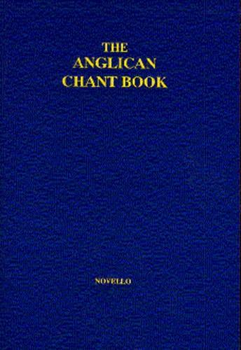 The Anglican Chant Book: SATB: Vocal Score