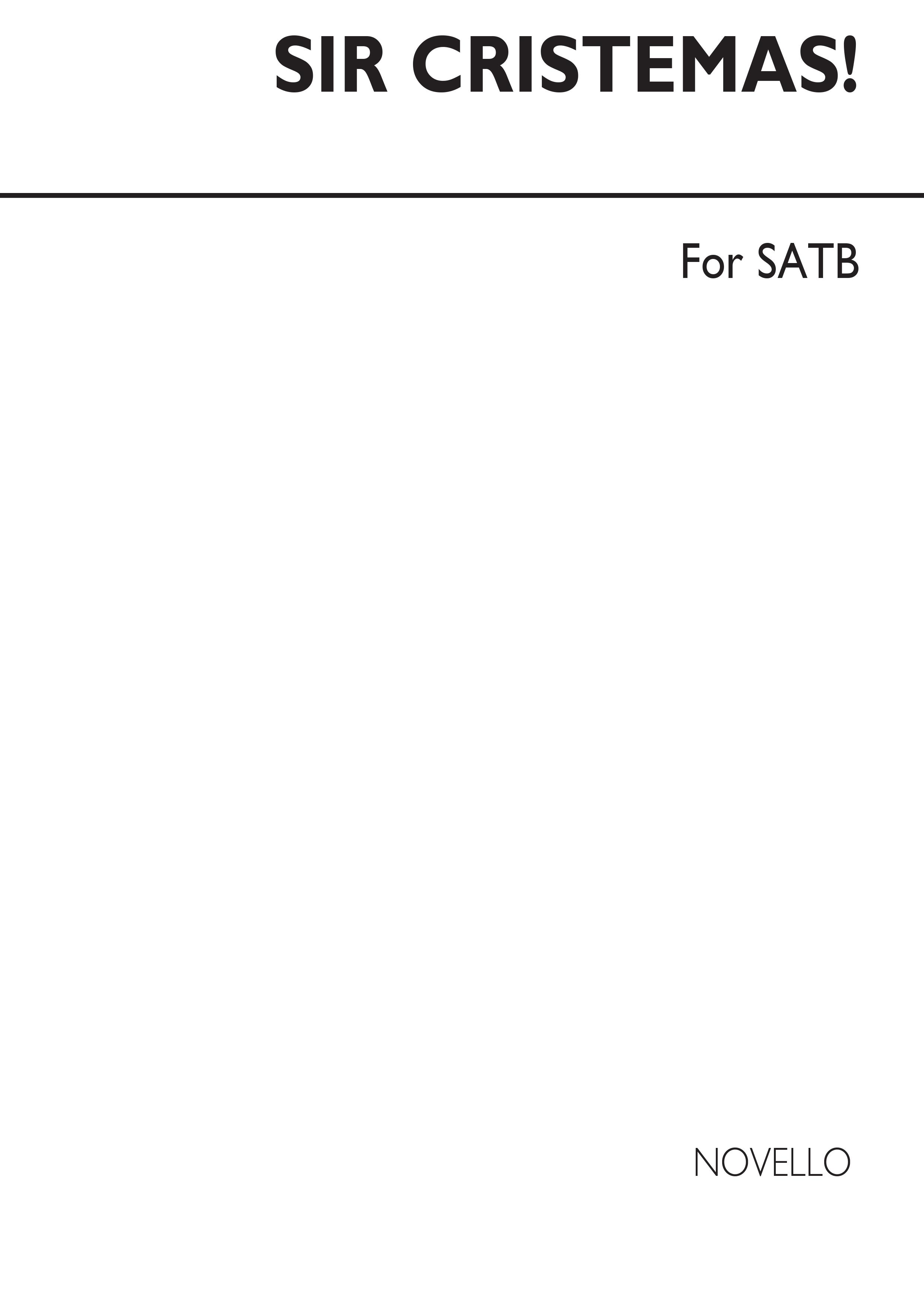 Sir Cristemas - Six Secular Carols for SATB Chorus: SATB: Vocal Score