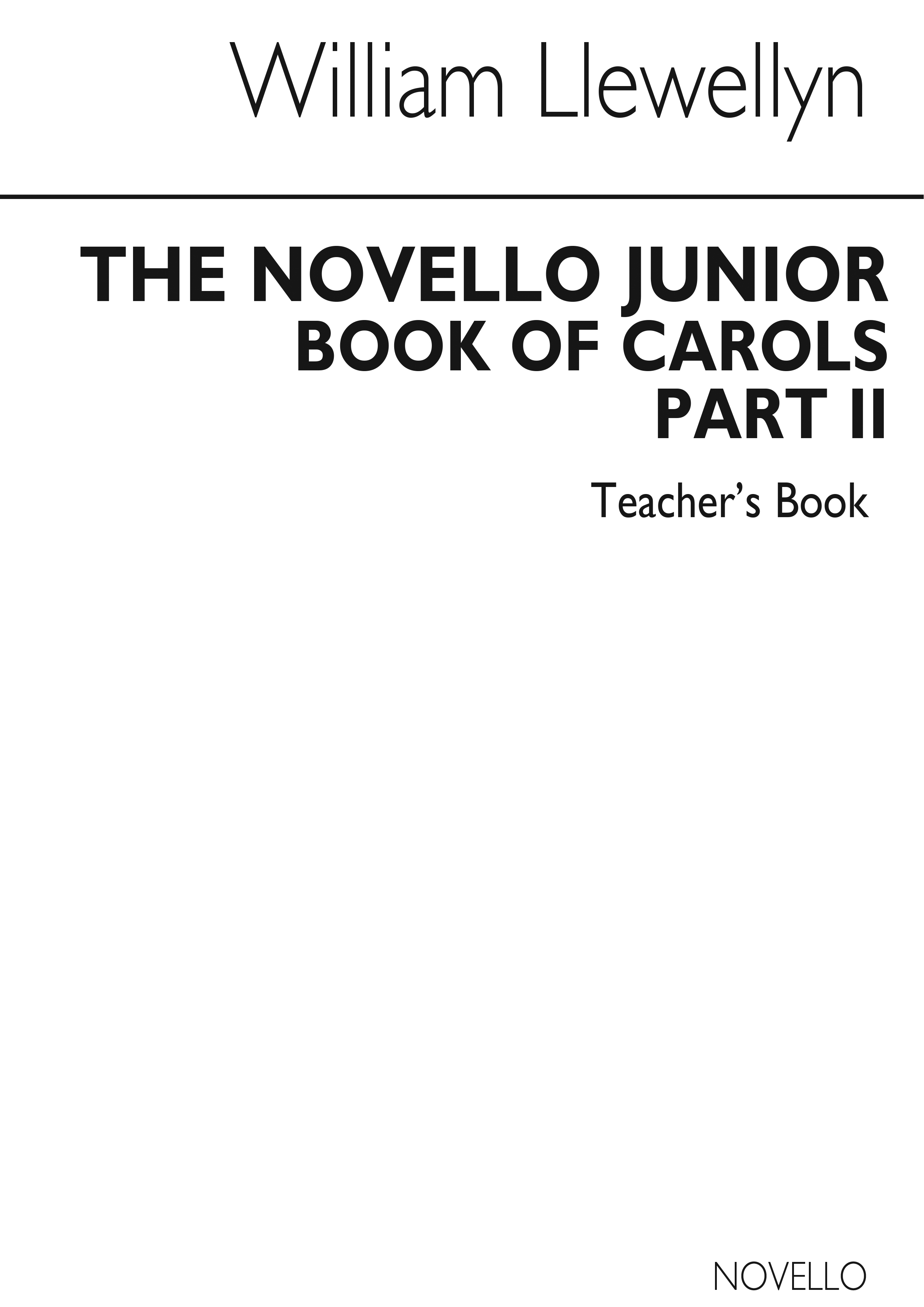 Llewellyn: The Novello Junior Book Of Carols Teacher's Book 2: 2-Part Choir:
