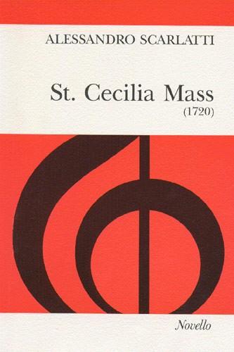 Alessandro Scarlatti: St. Cecilia Mass: SATB: Vocal Score