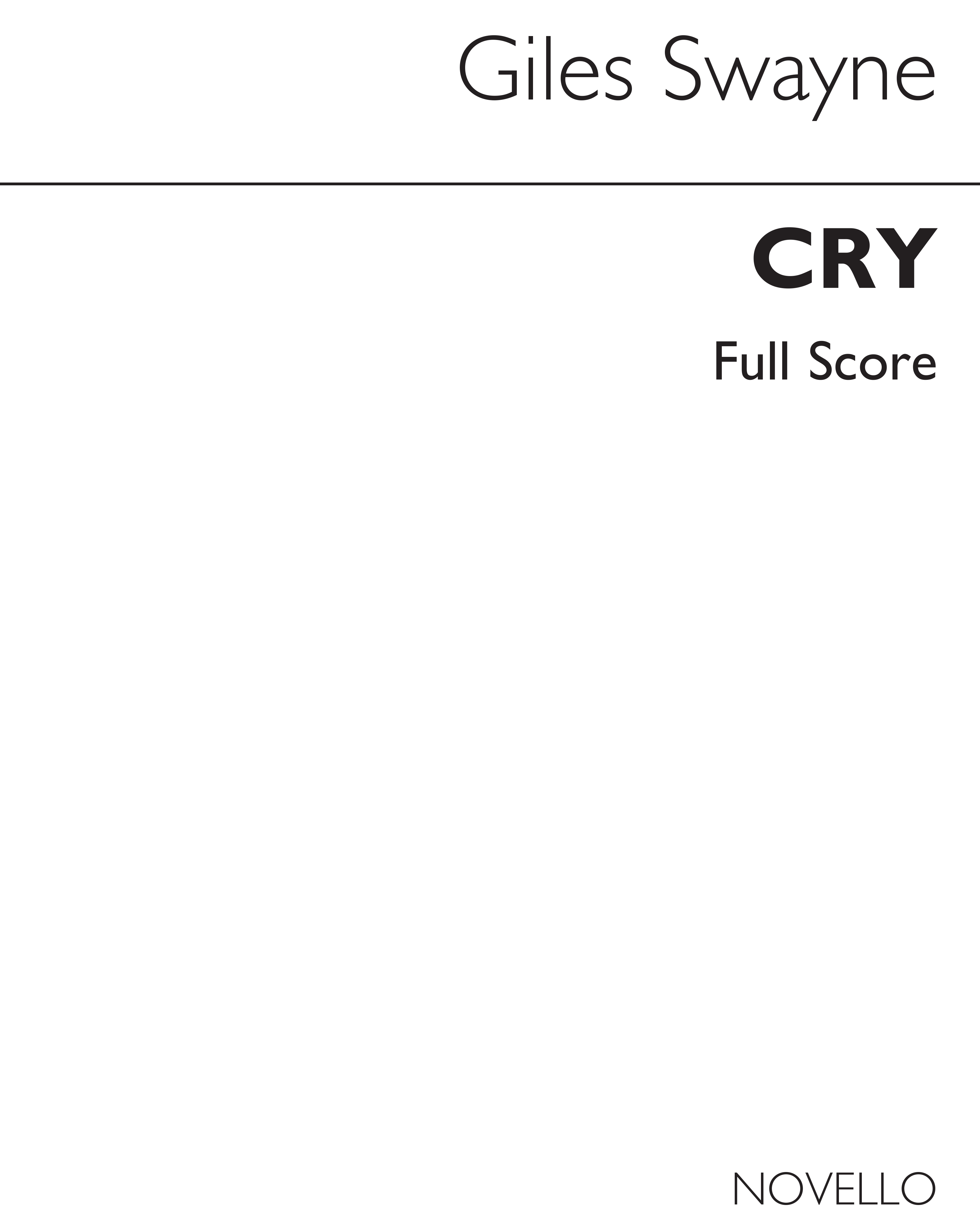 Giles Swayne: Cry For 28 Amplified Voices: SATB: Vocal Score