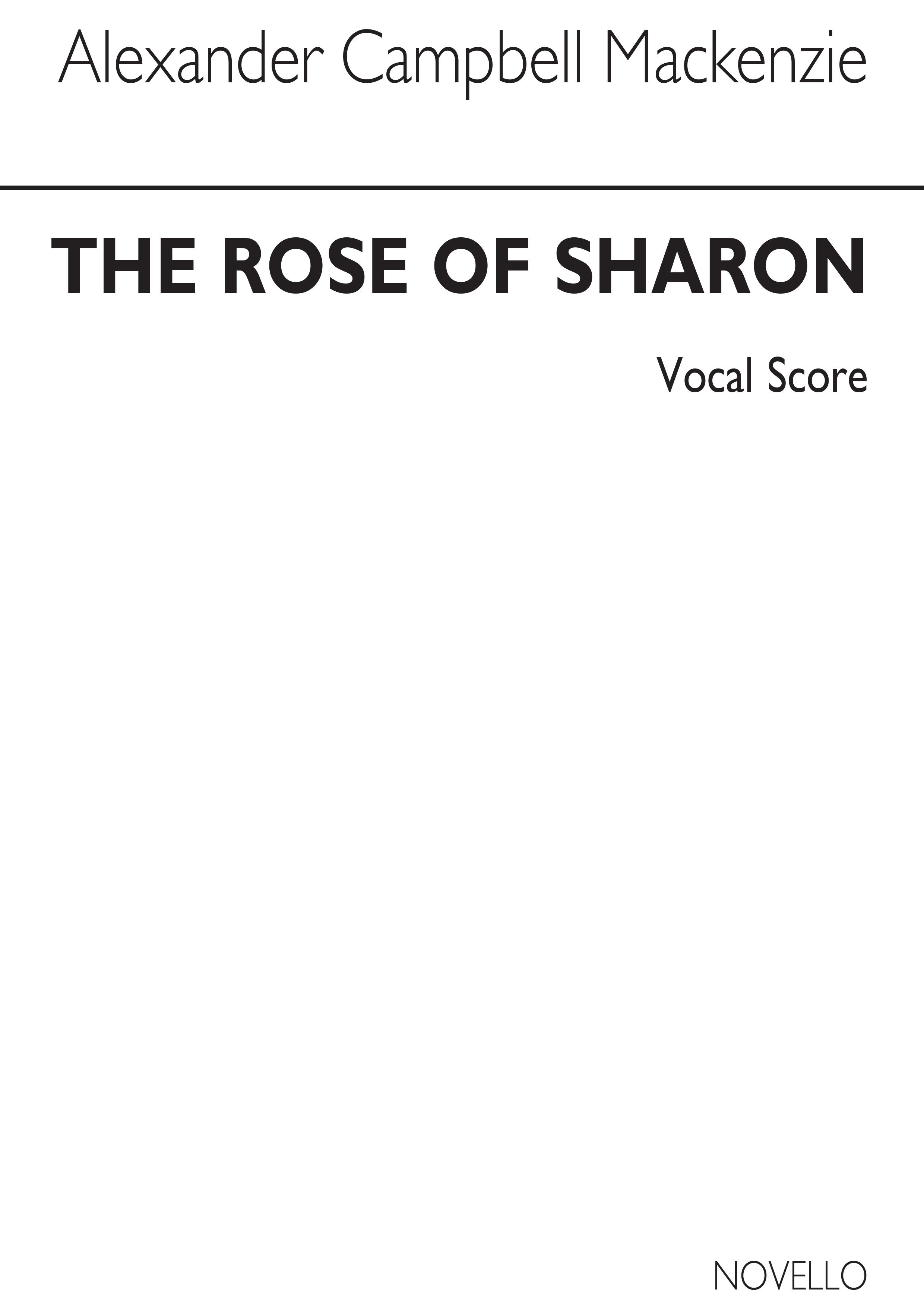 Alexander Mackenzie: The Rose Of Sharon: SATB: Vocal Score