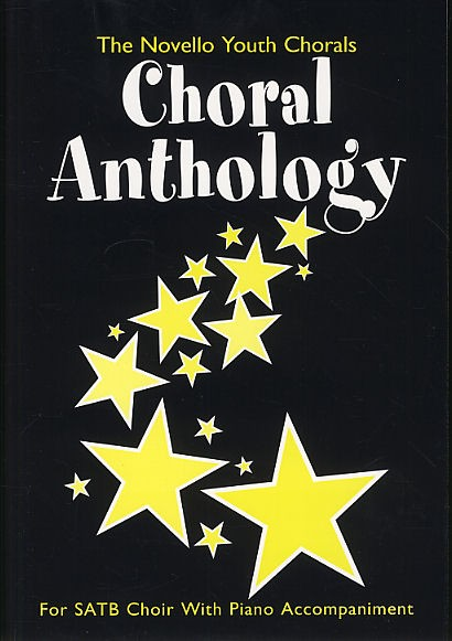 The Novello Youth Chorals Choral Anthology (SATB): SATB: Vocal Score