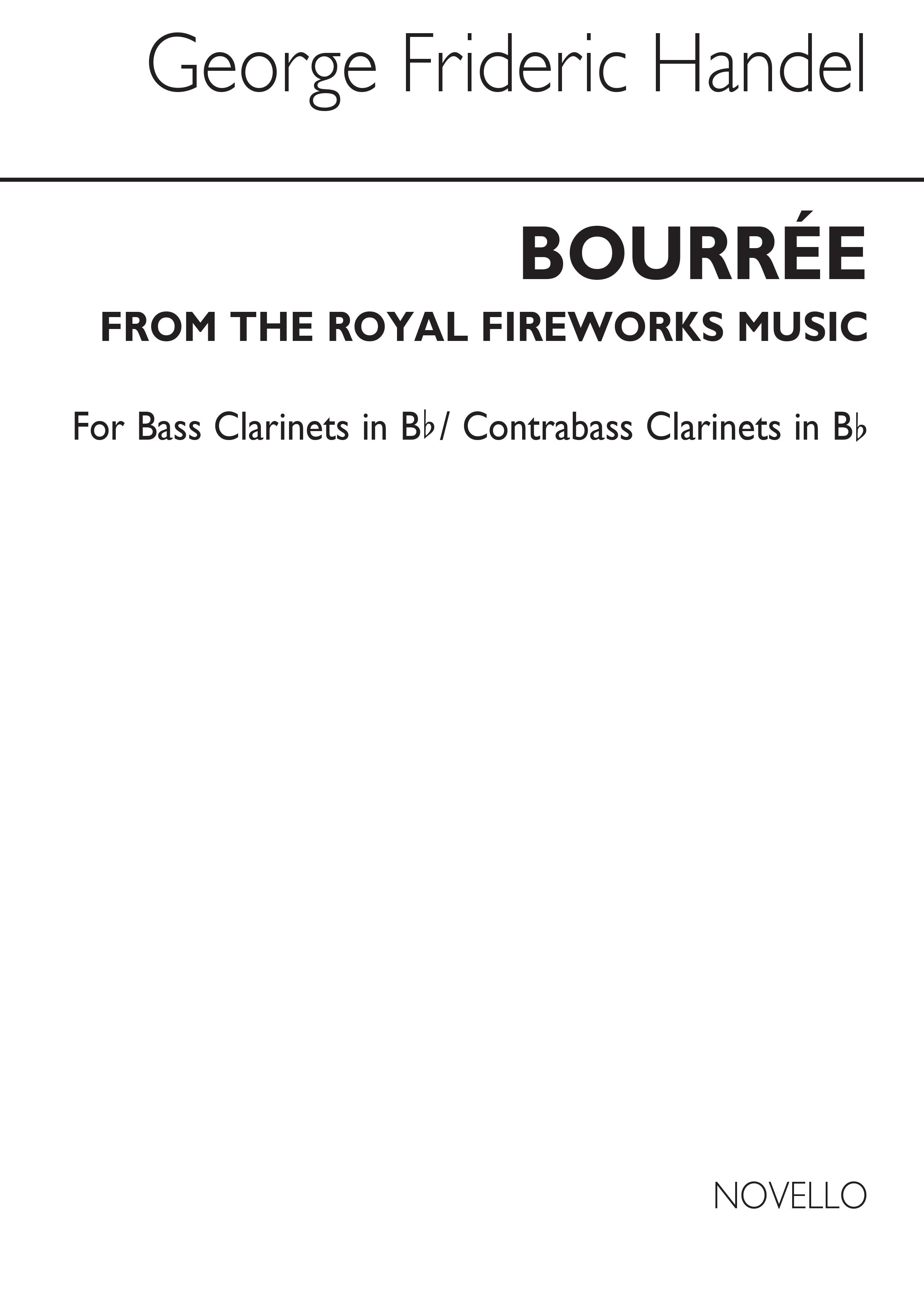 Georg Friedrich Händel: Bourree From The Fireworks Music (B Clt): Bass Clarinet: