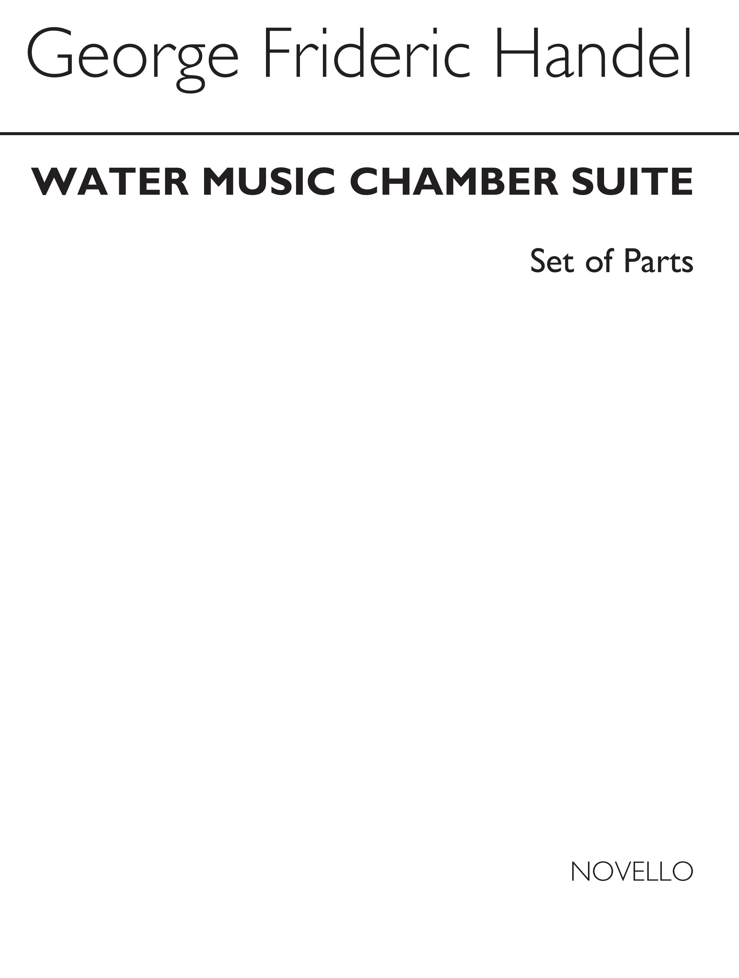 Georg Friedrich Händel: Water Music Chamber Suite (Parts): Chamber Ensemble: