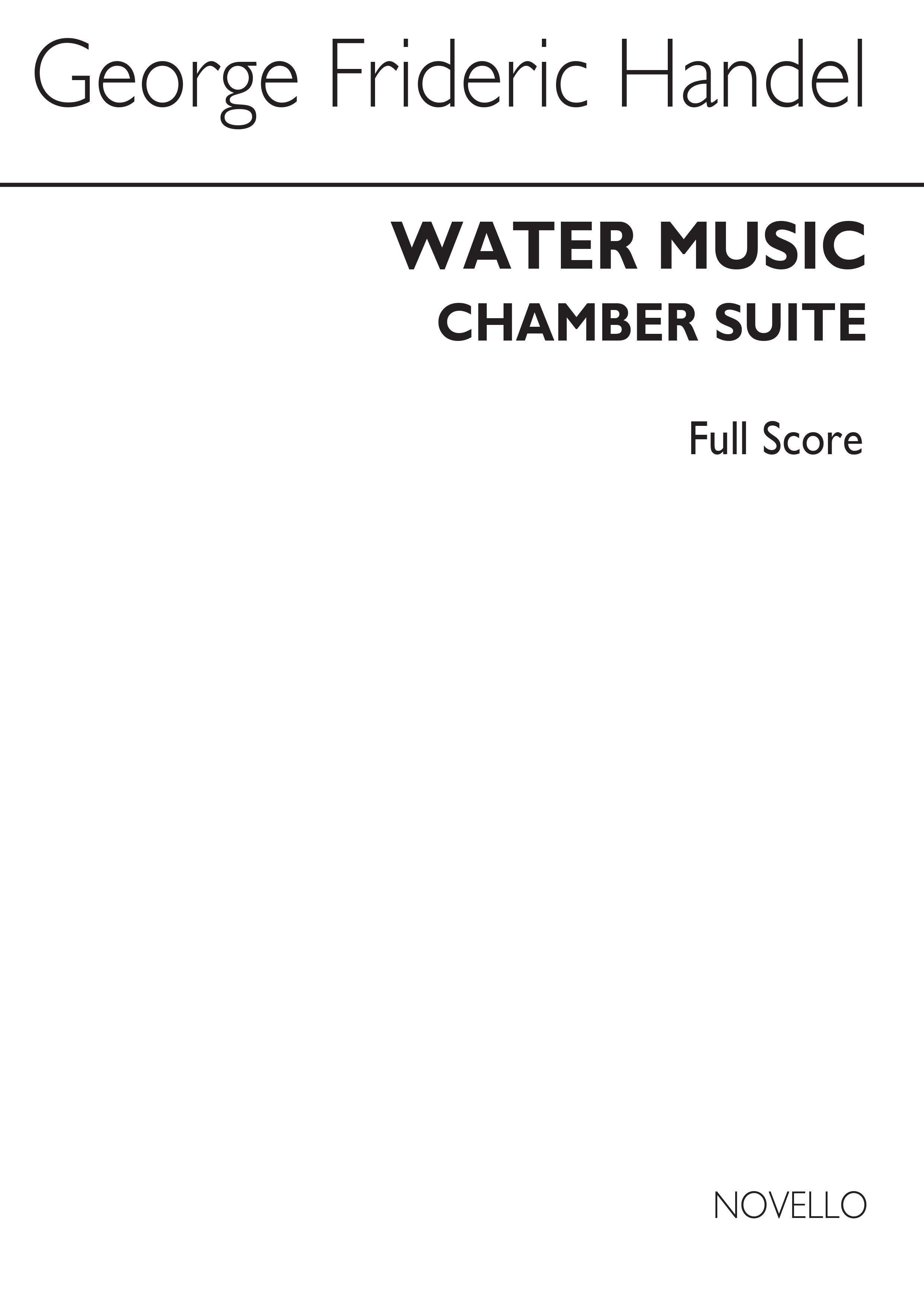 Georg Friedrich Händel: Water Music Chamber Suite: String Quartet: Score