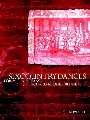 Richard Rodney Bennett: Six Country Dances (Viola/Piano): Viola: Instrumental