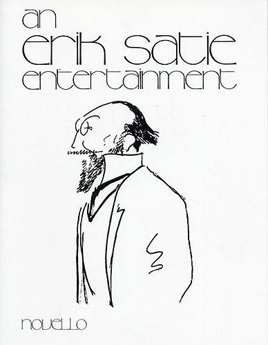 An Erik Satie Entertainment for Piano Solo