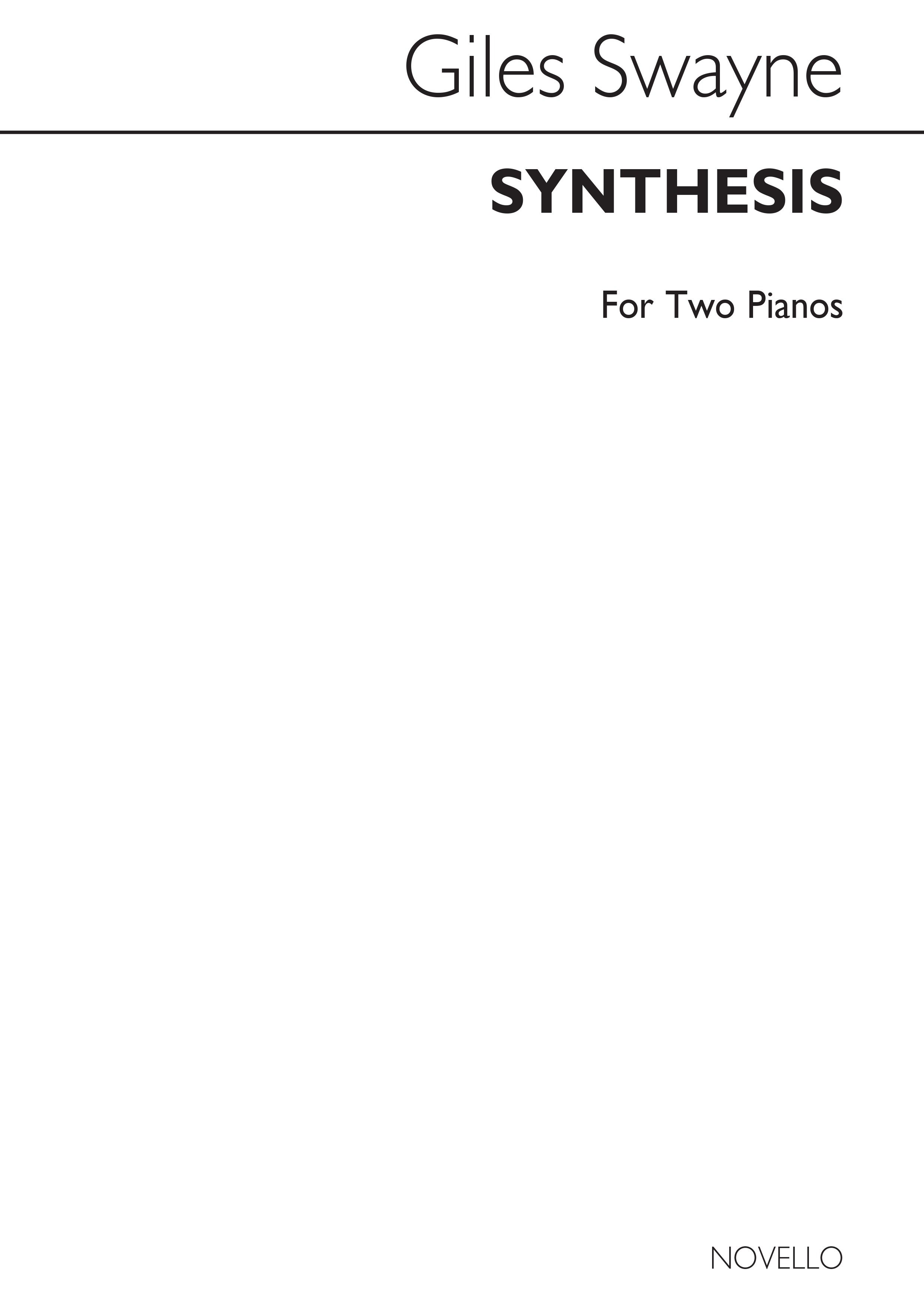 Giles Swayne: Synthesis For Two Pianos: Piano Duet: Instrumental Work