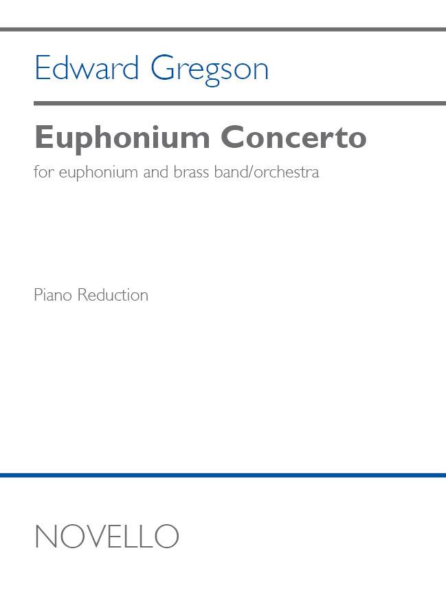 Edward Gregson: Euphonium Concerto: Euphonium and Piano: Score & Parts
