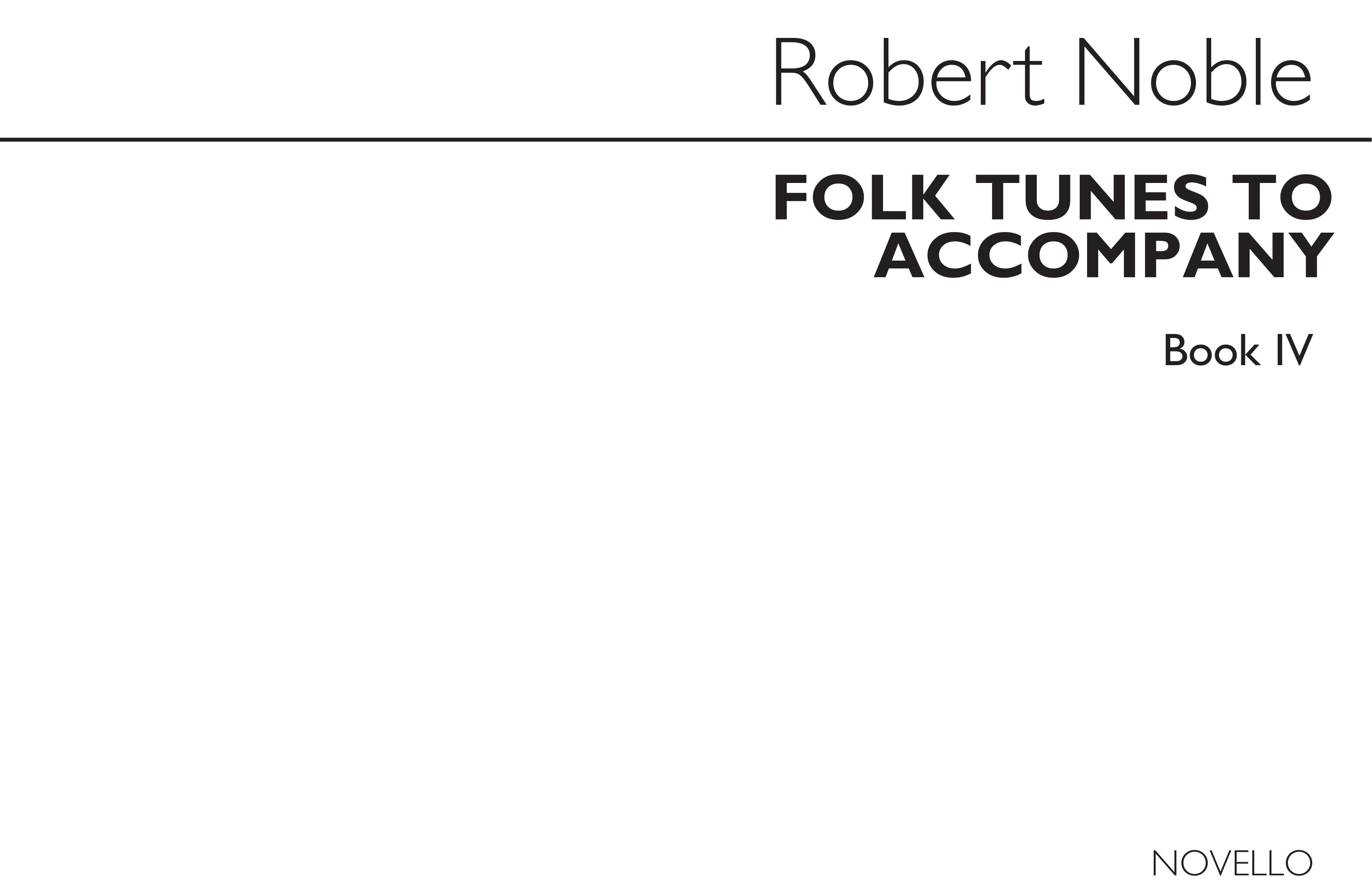 Folk Tunes to Accompany Book 4: Melody  Lyrics & Chords: Instrumental Tutor