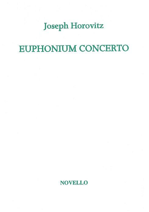 Joseph Horovitz: Euphonium Concerto: Euphonium: Instrumental Work