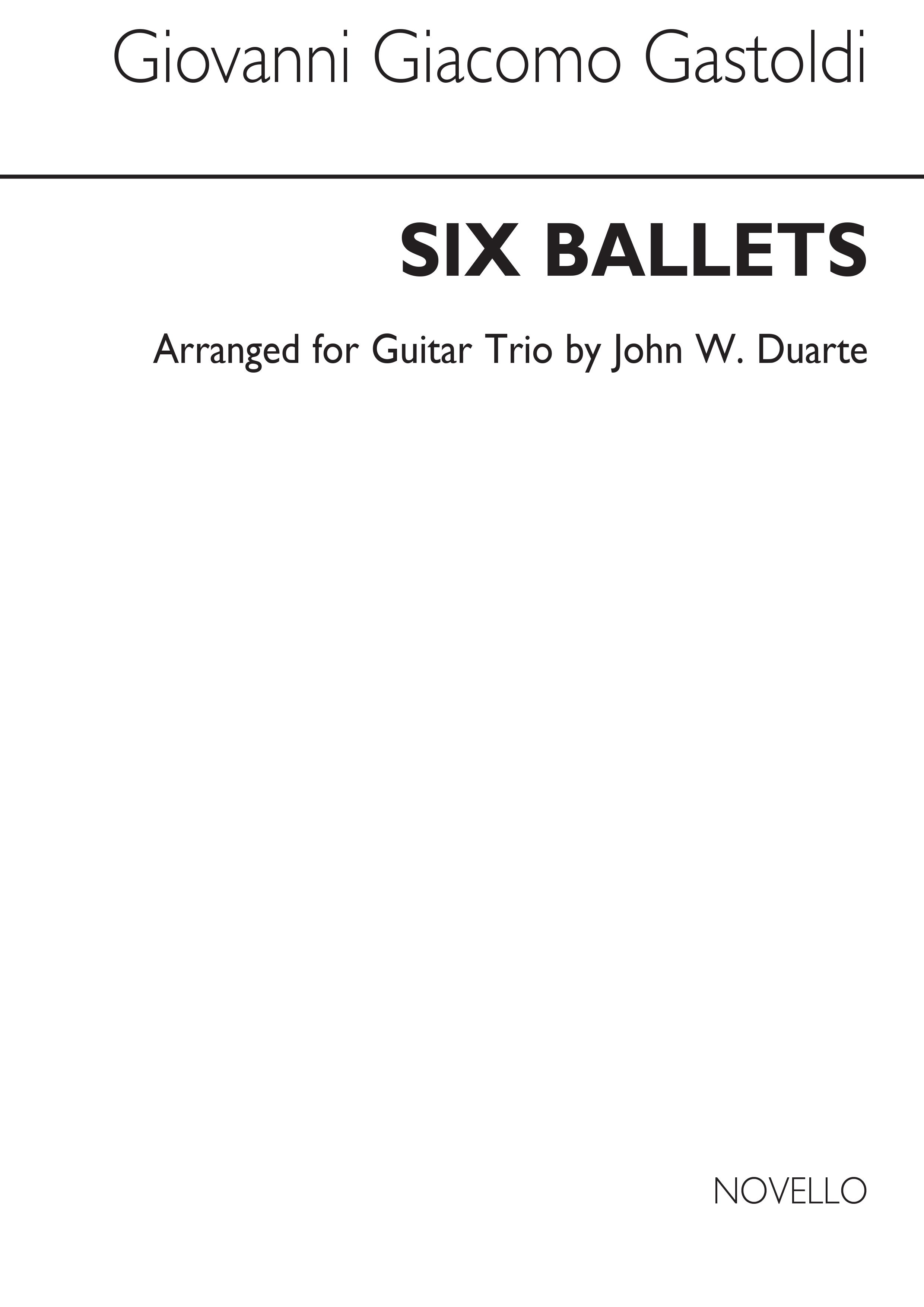 Giovanni Giacomo Gastoldi John W. Duarte: Six Ballets For Guitar Trio: Guitar