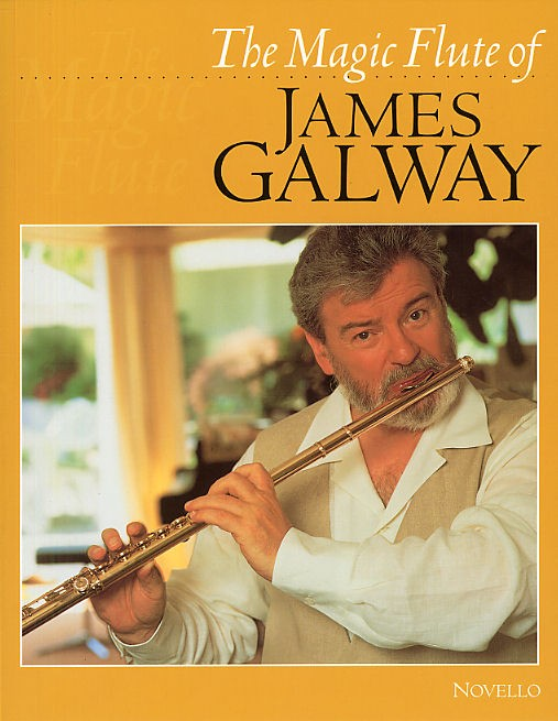 James Galway: The Magic Flute Of James Galway: Flute: Instrumental Album
