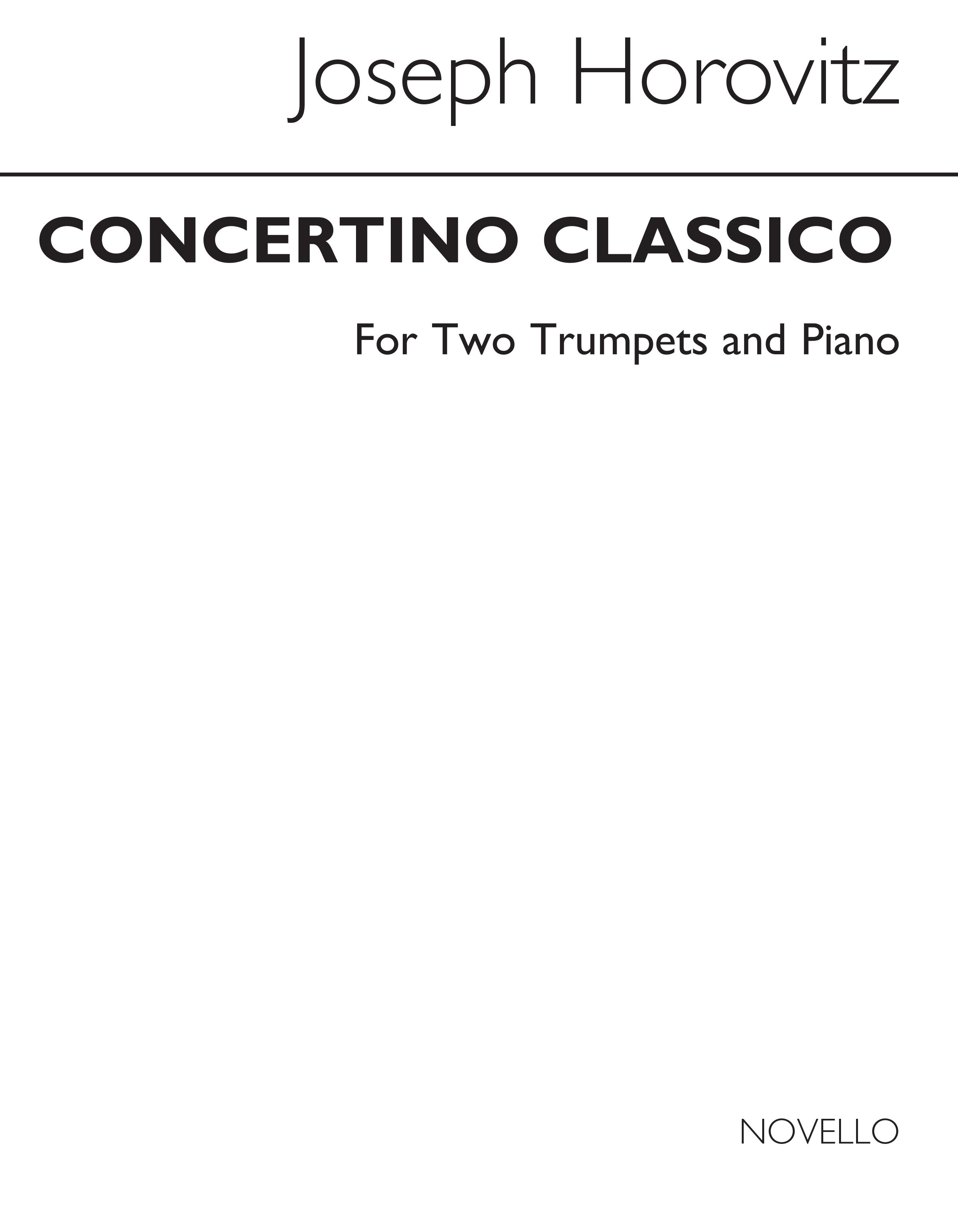 Joseph Horovitz: Concertino Classico (2 Trumpets/Piano): Trumpet: Instrumental