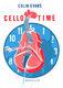 Cello Time: Cello: Instrumental Album