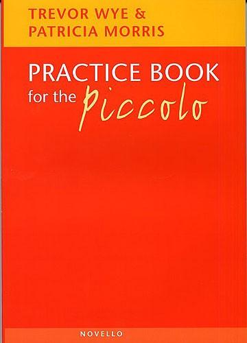 Trevor Wye: Practice Book For The Piccolo: Piccolo: Instrumental Tutor