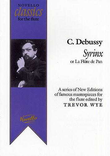 Claude Debussy: Syrinx (La Flute De Pan) Ed. Trevor Wye: Flute: Instrumental