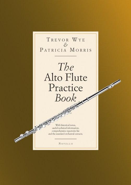 Trevor Wye: The Alto Flute Practise Book: Flute: Instrumental Tutor