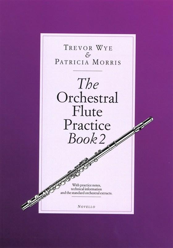 Trevor Wye: The Orchestral Flute Practice Book 2: Flute: Instrumental Tutor