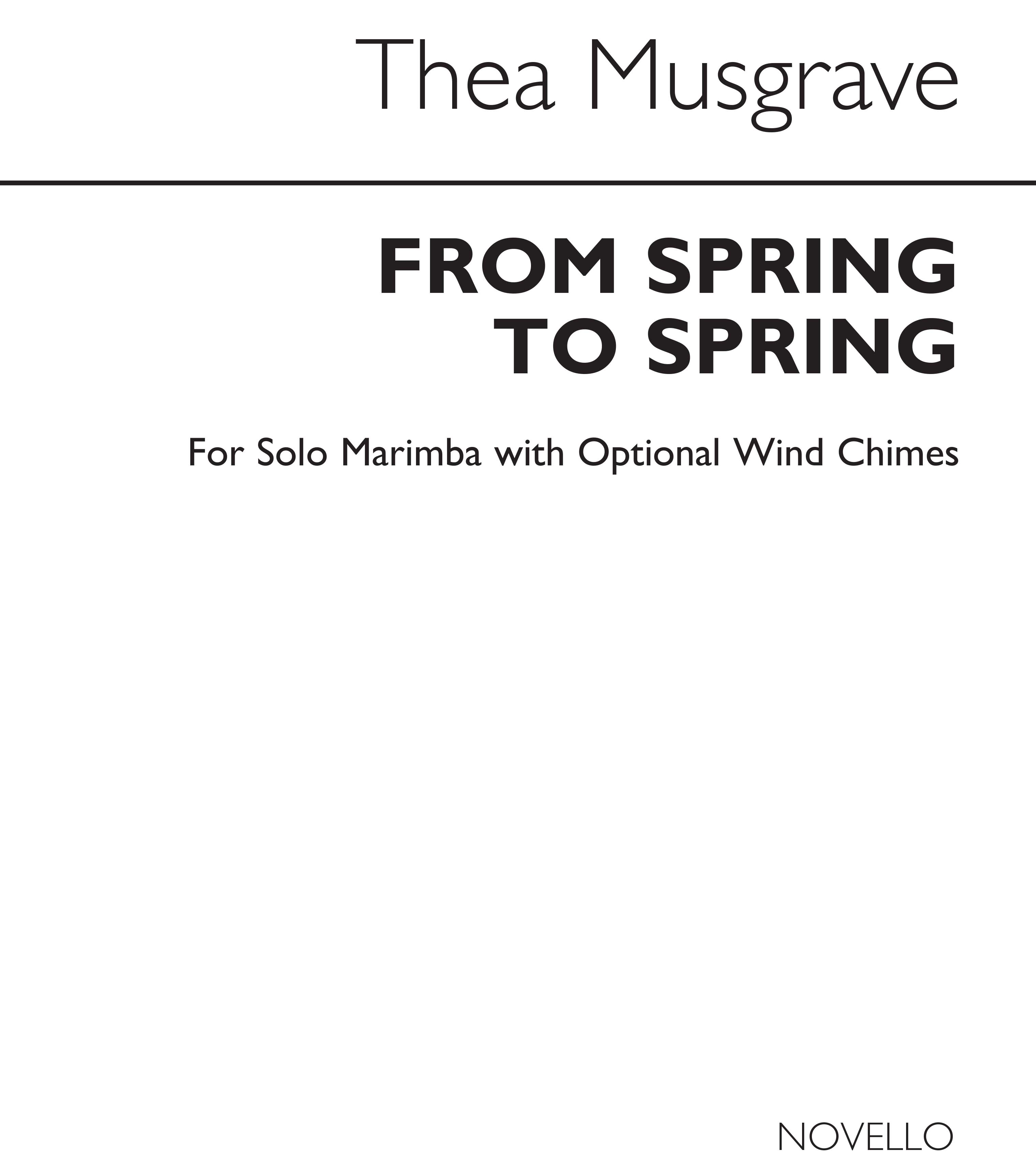 Thea Musgrave: From Spring To Spring for Solo Marimba: Marimba: Instrumental