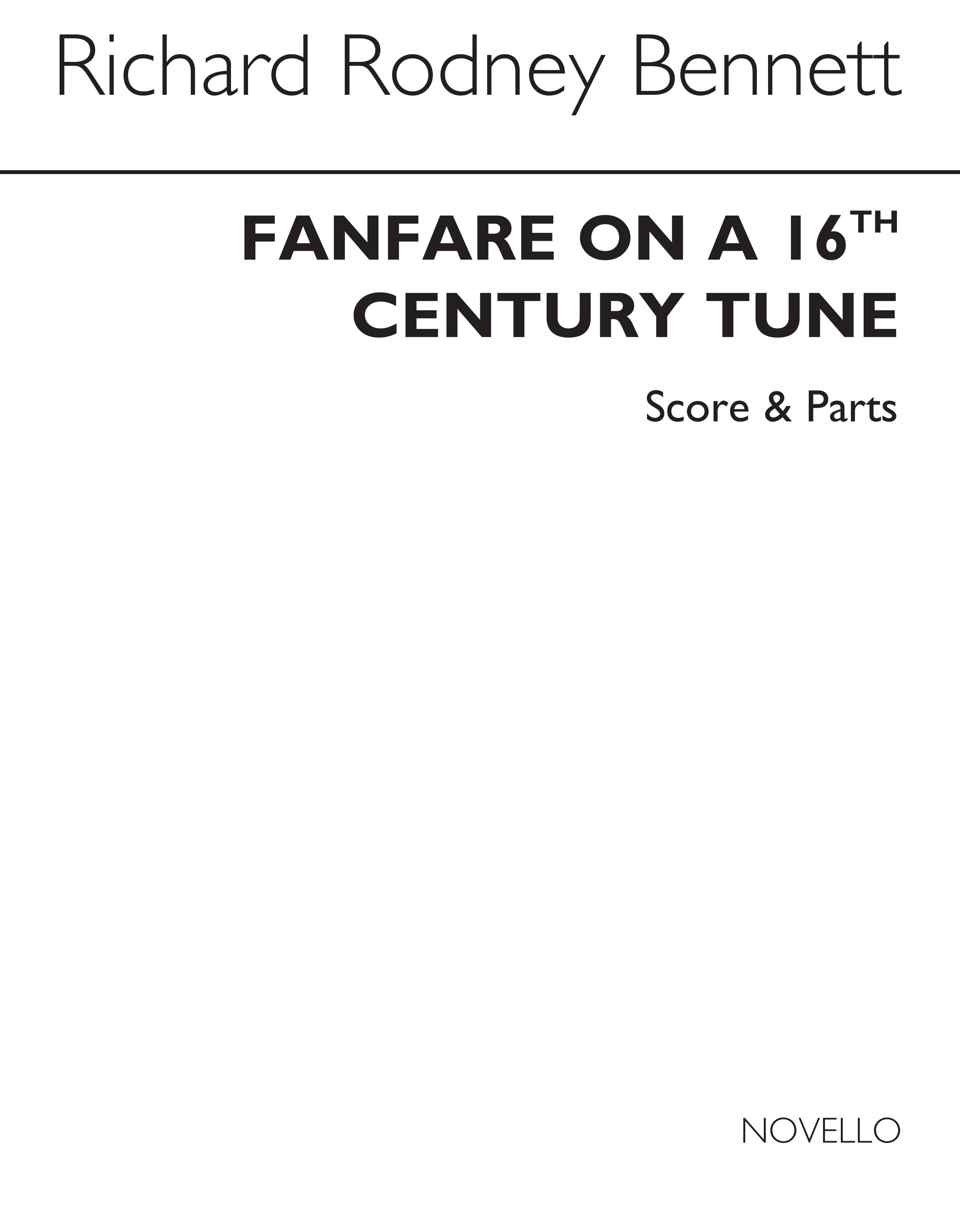 Richard Rodney Bennett: Fanfare On A Sixteenth Century Tune: Brass Ensemble: